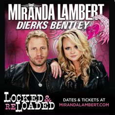 Miranda Lambert & Dierks Bentley With special guest: Lee Brice 2013 Locked and Reloaded Tour will be at Germain Arena and Jacksonville Veterans Memorial Arena Modern Country Music, Country Music Singers, Miranda Lambert, Lee Brice, Upcoming Concerts, Chris Stapleton, Country Strong, Dierks Bentley, Blake Shelton