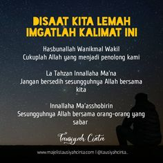 Image may contain: one or more people and text Quran Quotes Inspirational, Islamic Love Quotes, Muslim Quotes, Hijrah Islam, Doa Islam, Reminder Quotes, Self Reminder, Sabar Quotes, Religion Quotes