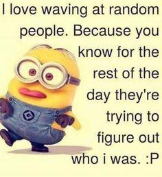 Minions waving at strangers. See my Minion pins… Funny Minion Pictures, Funny Minion Memes, Minions Quotes, Funny Texts, Funny Jokes, Epic Texts, Minion Humor, Funny Pics, Funny Images