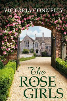 The Rose Girls eBook: Victoria Connelly: Amazon.co.uk: Kindle Store