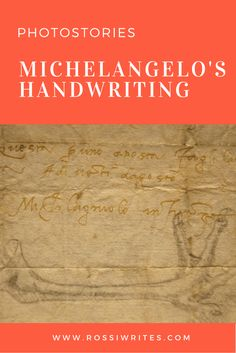 Pin Me - Michelangelo's Handwriting - Vicenza, Italy - www.rossiwrites.com