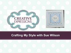 The lovely Lattice Window Striplet Craft Die can be used in numerous ways, as a border, header or footer and as seen here, as a background. Watch Sue Wilson ...