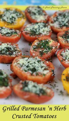 "Grilled Parmesan 'n Herb-Crusted Tomatoes l Meal Planning Maven's Blog #grilledvegetables #summerdishes Super-easy colorful ""side"" for all your summer barbecues 'n parties. Great dish for adding some ""pop"" to your weeknight menus!"