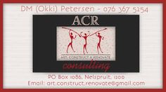 BUSINESS CARD DESIGN >> ACR (Art, Construct & Renovate) Consulting in Nelspruit - Created by Design so FIne