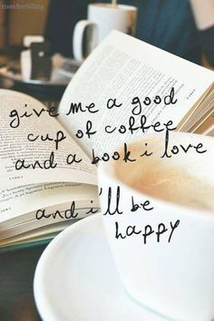 A book and coffee is always good :)