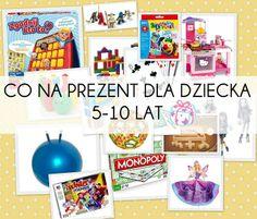 Pomysły na prezenty dla dziecka 5-10 lat..