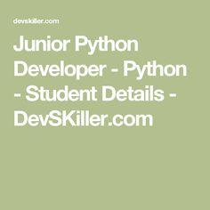 Junior Python Developer - Python - Student Details - DevSKiller.com