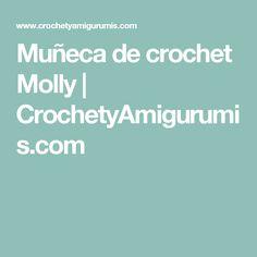 Muñeca de crochet Molly | CrochetyAmigurumis.com