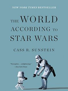 The world according to Star Wars / Cass R. Sunstein
