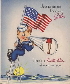 VINTAGE WORLD WAR II PATRIOTIC GREETING CARD - JUST BE ON THE LOOK OUT SAILOR