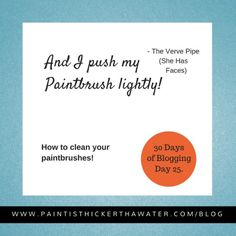 How to clean your paintbrushes! ⬅ - 7 quick tips to save the longevity of your brushes! http://www.paintisthickerthanwater.com/paintbrushtips