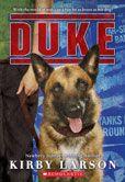 Duke by Kirby Larson Winner of the 2016 Prairie Pasque Award