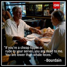 Anthony Bourdain Has the Best Quote Ever -