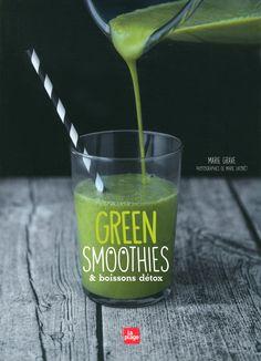 Amazon.fr - Green Smoothies et boissons détox - Marie Grave, Marie Laforet - Livres