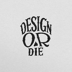 Logo inspiration: Design or Die by Jonathan Ortiz @joins.dg Hire quality logo and branding designers at Twine. Twine can help you get a logo, logo design, logo designer, graphic design, graphic designer, emblem, startup logo, business logo, company logo, branding, branding designer, branding identity, design inspiration, brandinginspiration and more.