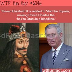 Prince Charles is related to Vlad the Impaler - WTF fun facts - didyouknow.abafu....