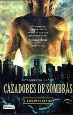 """""""Cazadores de Sombras 2: Ciudad de Ceniza - Cassandra Clare"""" by SweetFear - """"Segundo libro de la saga The Mortal Instruments o Cazadores de Sombras. The Mortal Instruments: City…"""""""