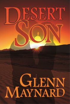 Desert Son by Glenn Maynard! = First Impression: I'm #reading Desert Son by Glenn Maynard. I wasn't sure what to expect, but I've been pleasantly surprised by how much I like this story so far. The mystery behind Carter's journey to find out who he really is has me not wanting to put the book down. I'm excited to see where the journey leads. #ChristinaReads ~ Christina