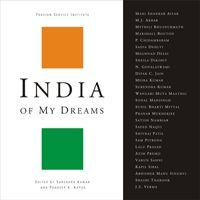 India Of My Dreams Book  Author : Surendra Kumar & Pradeep K. Kapur  A unique collection of thoughts, ideas, views and vision of some of the brightest brains and most respected individuals