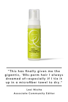 For curly hair...DevaChan DevaCurl Frizz-Free Volumizing Foam.  Volume & definition without weight & crunch.  13 Products That Changed Our Beauty Game #refinery29