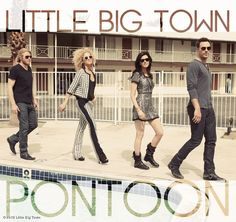 Little Big Town: Pontoon