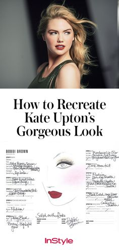 Click to learn exactly how to recreate Kate Upton's ultra-glamorous look from her Bobbi Brown campaign.