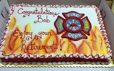 take away retirement. Firefighter Birthday Cakes, Fireman Birthday, Fireman Party, 50th Birthday, Firefighter Decor, Birthday Ideas, Retirement Cakes, Retirement Parties, Retirement Planning