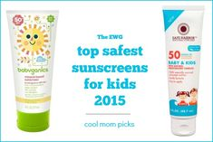 The 2015 list of EWG's safest sunscreens for kids includes so many of our favorite brands. Here's the list, pricing, and where to find them.