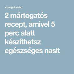 2 mártogatós recept, amivel 5 perc alatt készíthetsz egészséges nasit