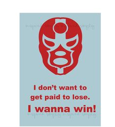 Nacho Libre quote for the boys room :)