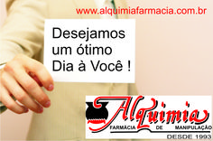 Lembrando que trabalhamos para que você tenha sempre o melhor dia possível...Abraço e aproveitem o dia. www.alquimiafarmacia.com.br (51-3311.8811)