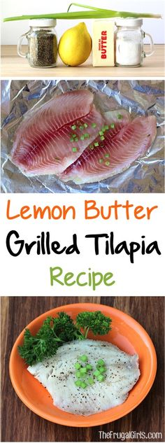Grilled Tilapia Recipe! ~ from TheFrugalGirls.com ~ the secret to tender, mouth-watering grilled fish is the butter… and the fresh squeezed lemon juice!  Now that's a combo you can't go wrong with! #seafood #recipes #thefrugalgirls