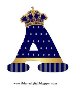 Alphabet with Golden Crown in Blue. - Oh my Alfabetos! Prince Birthday, 1st Birthday Girls, Royalty Baby Shower, Theme Mickey, Number Art, Baby Shawer, Baby Born, Golden Crown, Alphabet Design