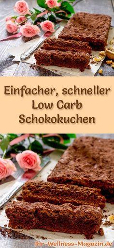 Rezept für einen Low Carb Schokokuchen: Der kohlenhydratarme, kalorienreduzierte Kuchen wird ohne Zucker und Getreidemehl zubereitet ... #lowcarb #Kuchen #backen