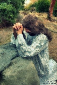 ~Garden Of Prayer~ By Ernie Kasper #jesuschrist   #prayer   #teamjesus   #art   #artwork   #canadianartist   #fraservalley   #lowermainland   #vancity   #langley
