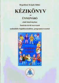 Kézikönyv az Ünnepváró című kiadványhoz
