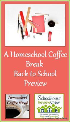 A Homeschool Coffee Break Back to School Preview on Homeschool Coffee Break…