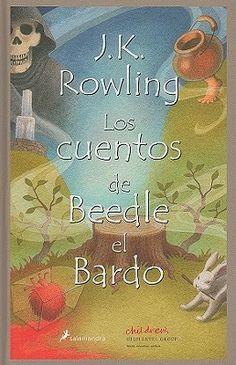 Los cuentos de Beedle el Bardo (J.K. Rowling) @ Historias Imaginarias