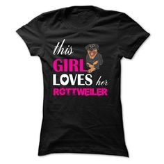 This Girl Loves Her Rottweiler T-Shirts, Hoodies. Get It Now ==>…