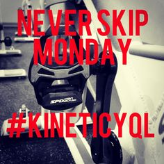 RULE ONE in #fitness : Never skip a #monday ! Use Monday's #motivation to take you through your week. Be #unstoppable #motivationmonday #fitnessmotivation #inspire #motivate #kineticyql #indoorcycle and fitness #spinstudio #schwinn #cycle #cardio #strengthtraining #barre #bootcamp #spin #trx #yoga #fitlife come clip in for a great #ride #shareyourride #shimano #indoorcycling