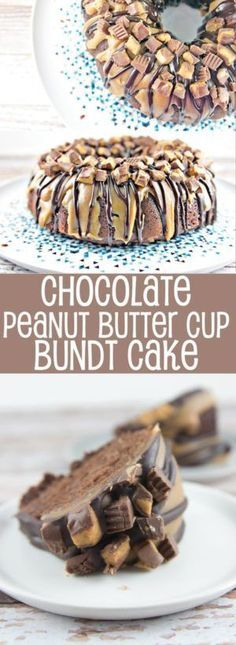 Chocolate Peanut Butter Cup Bundt Cake: dense chocolate cake covered in peanut butter and milk chocolate ganache, topped with chopped Reese's peanut butter cups.