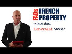 In this video, you are going to discover what 'Traversant' means in a French property advertisement?