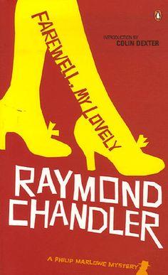 Raymond Chandler - Farewell my lovely.
