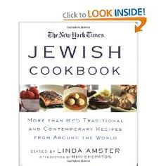 The New York Times Jewish Cookbook: More than 825 Traditional & Contemporary Recipes from Around the World, by Linda Amster