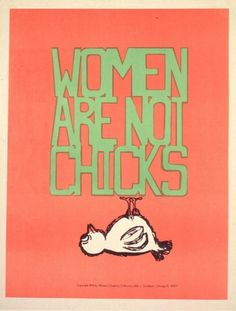 Women's Graphics Collective.  Offset, 1972, Chicago, Illinois  08840.    The Women's Graphics Collective was organized in Chicago in 1970 to create posters for the growing women's liberation movement. They initially used silkscreen to create large brilliantly colored prints in large quantities on a low budget. Later the group used offset printing for the more popular posters.