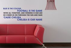 Chelsea FC Blue Is The Colour Song Wall by BeautifulGameWallArt