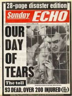Cover of the Sunday Echo April 1989 Hillsborough Disaster, Liverpool Football Club, Liverpool Fc, Nottingham Forest, Newspaper Headlines, European Cup, Football Match, Police Chief