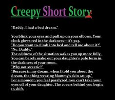 Creepy short story.