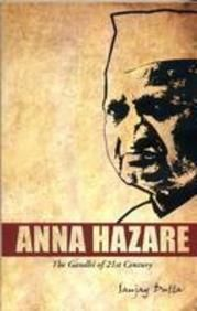 22% off on Anna Hazare:The Gandhi of 21st Century by Sanjay Dutta @ 137