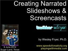 Create Narrated Slideshows and Screencasts